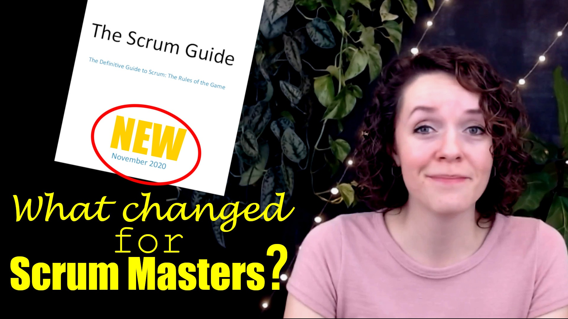 3 Key Points for Scrum Masters in the new Scrum Guide 2020